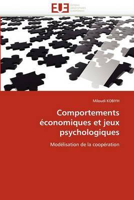 Comportements Economiques Et Jeux Psychologiques