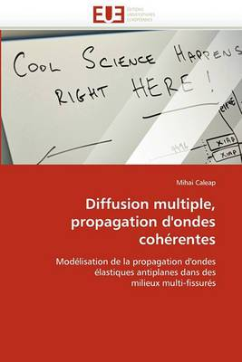 Diffusion Multiple, Propagation D'Ondes Coherentes