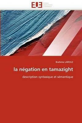 La Negation En Tamazight