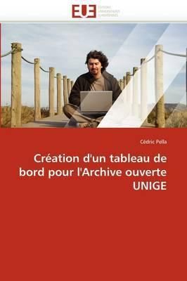 Creation D''Un Tableau de Bord Pour L''Archive Ouverte Unige