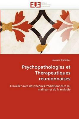 Psychopathologies Et Therapeutiques Reunionnaises