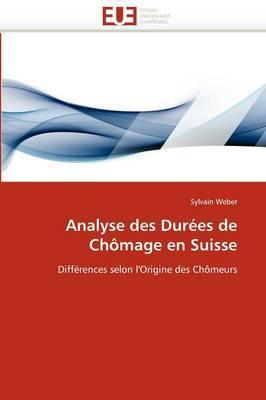 Analyse Des Durees de Chomage En Suisse