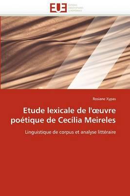 Etude Lexicale de L' Uvre Poetique de Cecilia Meireles
