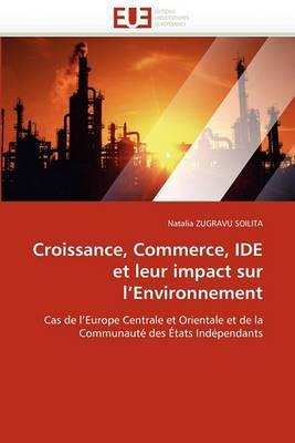 Croissance, Commerce, Ide Et Leur Impact Sur L Environnement