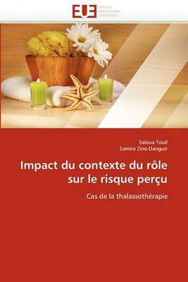 Impact Du Contexte Du Role Sur Le Risque Percu
