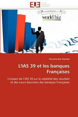 L'Ias 39 Et Les Banques Francaises