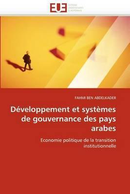 D veloppement Et Syst mes de Gouvernance Des Pays Arabes