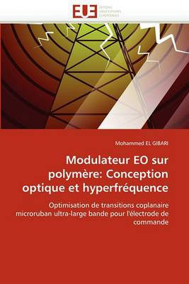 Modulateur EO Sur Polymere: Conception Optique Et Hyperfrequence