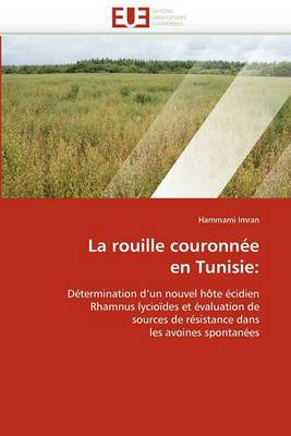 La Rouille Couronnee En Tunisie: