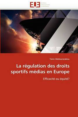La Regulation Des Droits Sportifs Medias En Europe