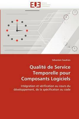 Qualite de Service Temporelle Pour Composants Logiciels