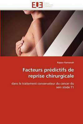 Facteurs Predictifs de Reprise Chirurgicale