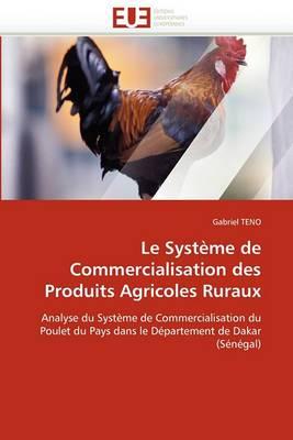 Le Systeme de Commercialisation Des Produits Agricoles Ruraux