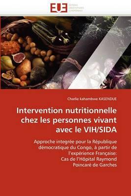 Intervention Nutritionnelle Chez Les Personnes Vivant Avec Le Vih/Sida