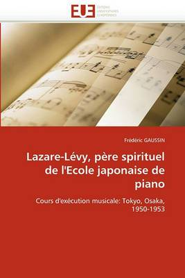 Lazare-Levy, Pere Spirituel de L''Ecole Japonaise de Piano