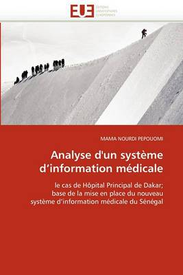 Analyse D''Un Systeme D''Information Medicale