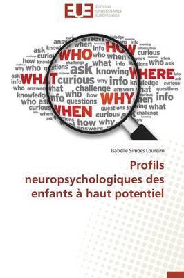 Profils Neuropsychologiques Des Enfants a Haut Potentiel