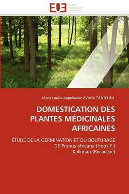 Domestication Des Plantes Medicinales Africaines