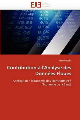 Contribution A L''Analyse Des Donnees Floues
