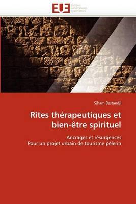 Rites Therapeutiques Et Bien-Etre Spirituel