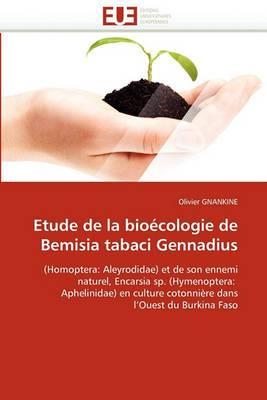 Etude de La Bioecologie de Bemisia Tabaci Gennadius