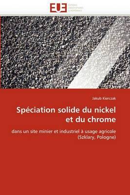 Speciation Solide Du Nickel Et Du Chrome