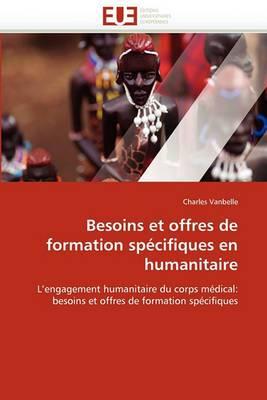 Besoins Et Offres de Formation Specifiques En Humanitaire