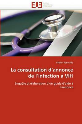 La Consultation D''Annonce de L''Infection a Vih