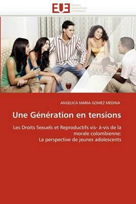 Une Generation En Tensions