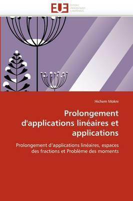 Prolongement D'Applications Lineaires Et Applications