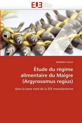 Etude Du Regime Alimentaire Du Maigre (Argyrosomus Regius)