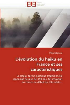 L'Evolution Du Haiku En France Et Ses Caracteristiques