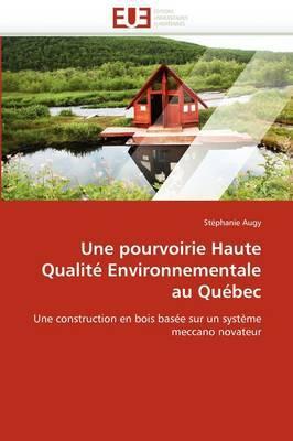 Une Pourvoirie Haute Qualite Environnementale Au Quebec