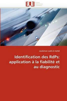 Identification Des Rdps: Application a la Fiabilite Et Au Diagnostic