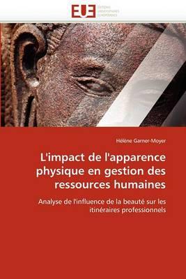 L'Impact de L'Apparence Physique En Gestion Des Ressources Humaines