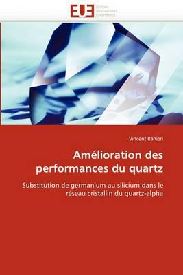 Amelioration Des Performances Du Quartz
