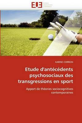 Etude D''Antecedents Psychosociaux Des Transgressions En Sport