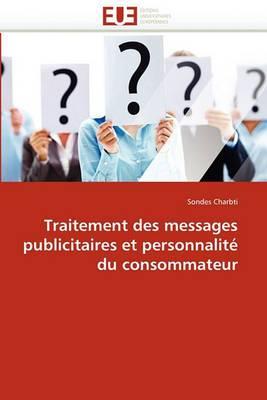 Traitement Des Messages Publicitaires Et Personnalite Du Consommateur