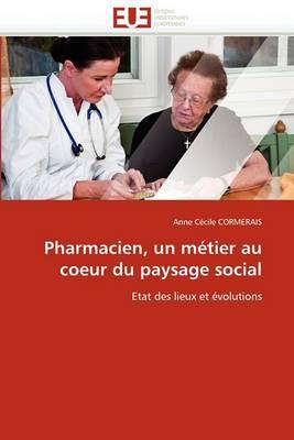 Pharmacien, Un Metier Au Coeur Du Paysage Social