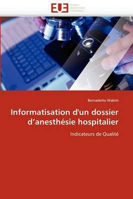 Informatisation D''Un Dossier D''Anesthesie Hospitalier