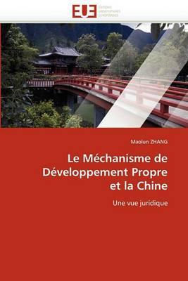 Le Mechanisme de Developpement Propre Et La Chine