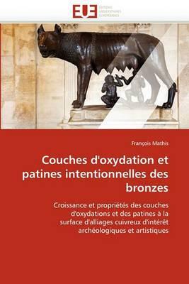 Couches D'Oxydation Et Patines Intentionnelles Des Bronzes