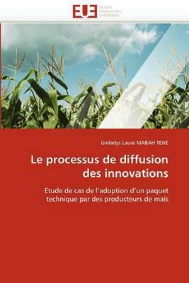 Le Processus de Diffusion Des Innovations
