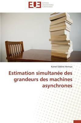 Estimation Simultanee Des Grandeurs Des Machines Asynchrones