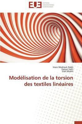 Modelisation de La Torsion Des Textiles Lineaires