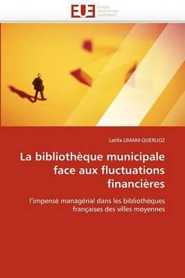 La Bibliotheque Municipale Face Aux Fluctuations Financieres