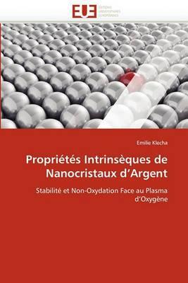 Proprietes Intrinseques de Nanocristaux D Argent