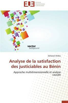 Analyse de La Satisfaction Des Justiciables Au Benin