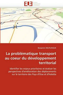 La Problematique Transport Au Coeur Du Developpement Territorial