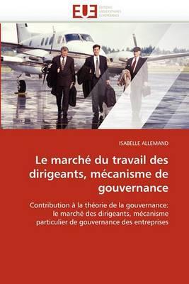 Le Marche Du Travail Des Dirigeants, Mecanisme de Gouvernance